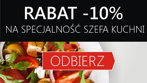 -10 %  na Specjalność Szefa Kuchni